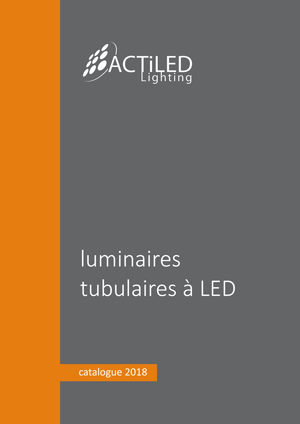 Catalogue 2018 - tubulaire à LED